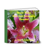 Flower Power Your Soul Personality Revealed - 4x4 Deluxe Photo Book (20 pages)