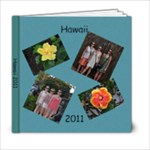 Hawaii 2011 - 6x6 Photo Book (20 pages)