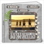 Friends 12x12 20 Page Photo Book - 12x12 Photo Book (20 pages)