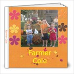 Farmer Cole - 8x8 Photo Book (20 pages)