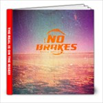 NO BREAKS2011 - 8x8 Photo Book (39 pages)