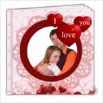 i love you - 8x8 Photo Book (20 pages)