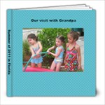 summer with grandpa 2011 - 8x8 Photo Book (20 pages)