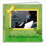 20 Things About Jonathan - 8x8 Photo Book (20 pages)