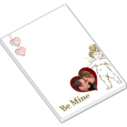 Be Mine Large Memo By Deborah   Large Memo Pads   Eaz4ch1d8dsi   Www Artscow Com