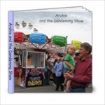 Dandenong Show - 6x6 Photo Book (20 pages)