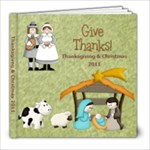 Thanksgiving/Christmas 2011-Bill  - 8x8 Photo Book (20 pages)