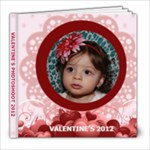 Valentine 2012 - 8x8 Photo Book (20 pages)