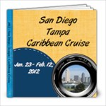 2012 San Diego, Tampa, and cruise - 8x8 Photo Book (20 pages)