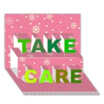 Take Care - TAKE CARE 3D Greeting Card (7x5)