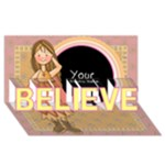 BELIEVE - BELIEVE 3D Greeting Card (8x4)
