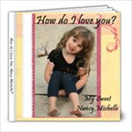 I love you Nancy - 8x8 Photo Book (20 pages)