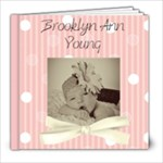 Brooky Baby - 8x8 Photo Book (20 pages)