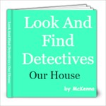 look and find detectives our house - 8x8 Photo Book (20 pages)