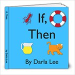 Darla Book If,Then - 8x8 Photo Book (20 pages)