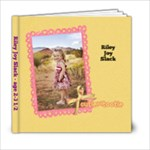 Miss Riley Joy Slack(4-22) - 6x6 Photo Book (20 pages)