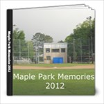 Maple Park 2012 - 8x8 Photo Book (30 pages)