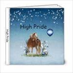 High Pride - 6x6 Photo Book (20 pages)