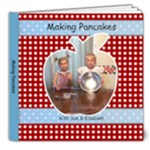Making Pancakes - 8x8 Deluxe Photo Book (20 pages)