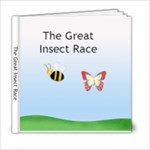 The Great Insect Race - 6x6 Photo Book (20 pages)