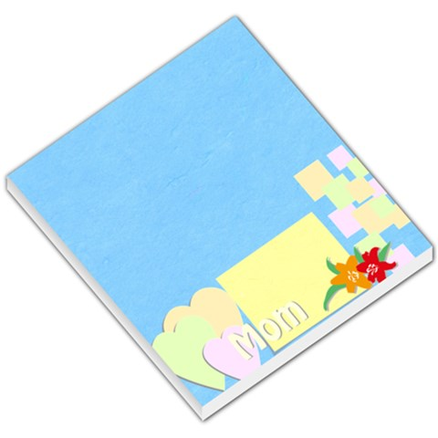 Mom By Jacob   Small Memo Pads   5dipph5fvsmn   Www Artscow Com