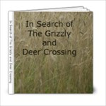 In Search of The Grizzly - 6x6 Photo Book (20 pages)