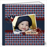 12x12 (40 pages) : My Boy - Any Theme - 12x12 Photo Book (20 pages)