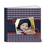 6x6 (DELUXE) : My Boy - Any Theme - 6x6 Deluxe Photo Book (20 pages)