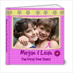 Megan and Leah photo book - 6x6 Photo Book (20 pages)