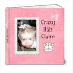 Cazy Hair Claire - 6x6 Photo Book (20 pages)