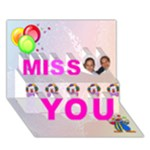 miss you debbie - Miss You 3D Greeting Card (7x5)