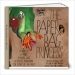 paperbag princess - 8x8 Photo Book (30 pages)