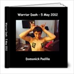 Warrior Dash - Dom - 8x8 Photo Book (20 pages)