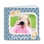Flower - 6x6 Deluxe Photo Book (20 pages)