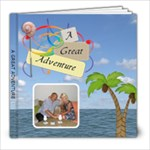 8x8 Great Adventure Book (20 Pages) - 8x8 Photo Book (20 pages)
