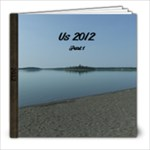 A Look Back - 2012 - 8x8 Photo Book (100 pages)