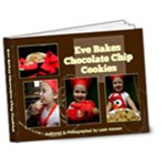 Eve Bakes a Chocolate Chip Cookie - 7x5 Deluxe Photo Book (20 pages)