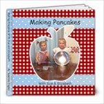 Making pancakes with sue and elizabeth - 8x8 Photo Book (20 pages)