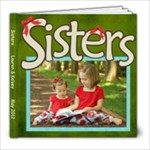 L and K sister book 2012 - 8x8 Photo Book (20 pages)