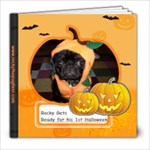 Rocky Gets Ready for His First Halloween - 8x8 Photo Book (20 pages)
