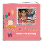Janica s 4th Birthday - 8x8 Photo Book (20 pages)