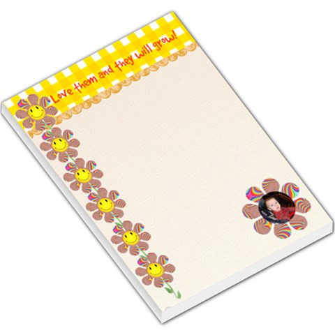 Love Them And They Will Grow Large Note Pad By Kim Blair   Large Memo Pads   M9d0l5z8pq8u   Www Artscow Com
