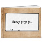 Ready to go to... - 9x7 Photo Book (20 pages)