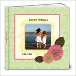 Sisters volume 4 - 8x8 Photo Book (20 pages)