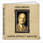 Our Daddy - 8x8 Photo Book (20 pages)