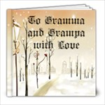 Gramma and Grampa Picture book - 8x8 Photo Book (20 pages)
