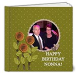Happy Birthday Nonna  - 8x8 Deluxe Photo Book (20 pages)