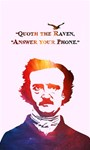Qouth the Raven...Answer Your Phone (In Color).