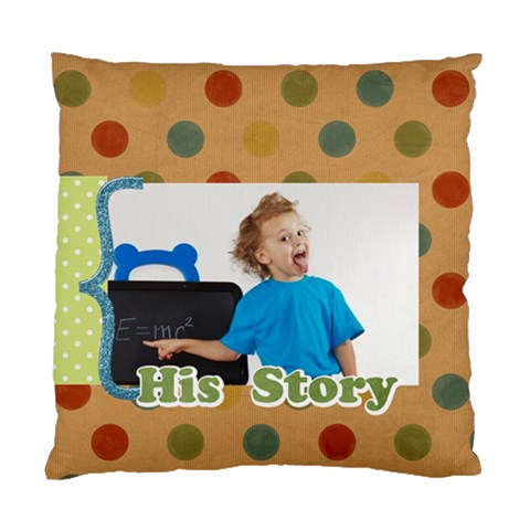 His Story By Jacob   Standard Cushion Case (one Side)   Hwo0xslyk6ol   Www Artscow Com Front