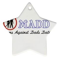 Madd Twin Sided Ceramic Ornament (star) by OrbTees